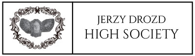 JERZY DROZD high society badge